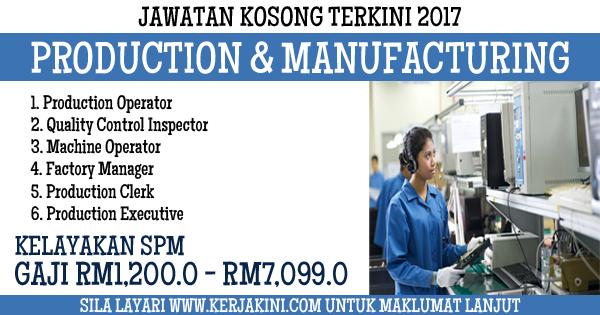 jawatan kosong production and manufacturing