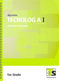 Tecnología Agricultura Horticultura Primer grado Telesecundaria Ciclo Escolar 2015-2016
