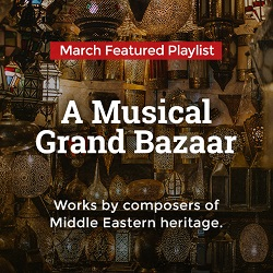 Naxos Music Library: March 2017 - Featured Playlist: A