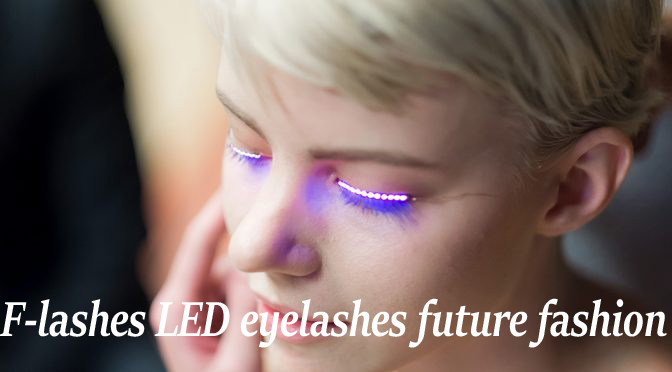 F-lashes LED eyelashes future fashion