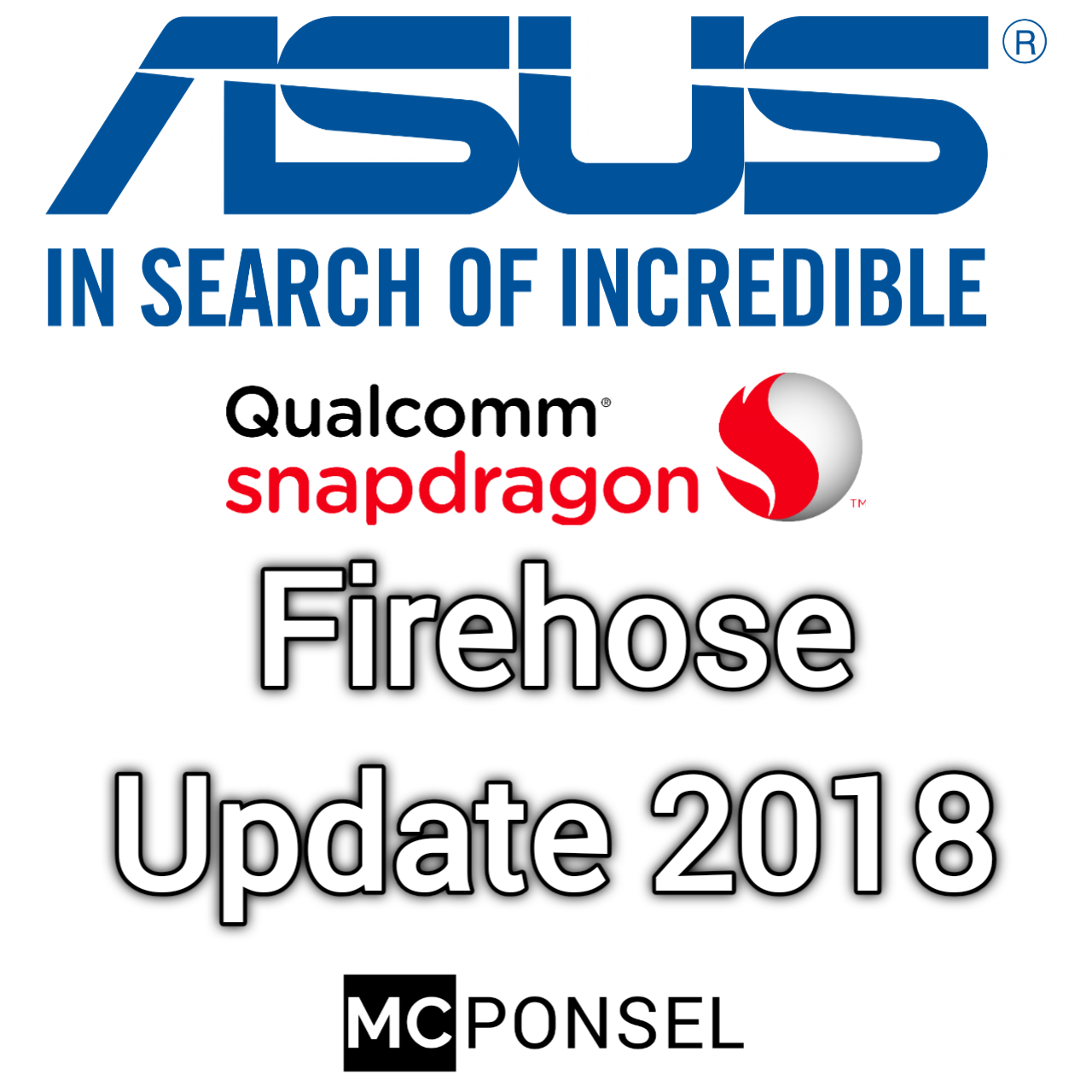 Firehose ASUS Update 2018 ~ MC Ponsel