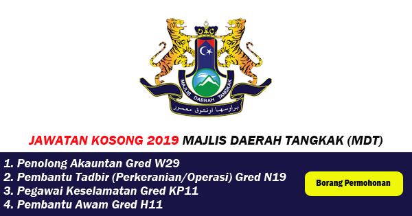 jawatan kosong 2019 majlis daerah tangkak