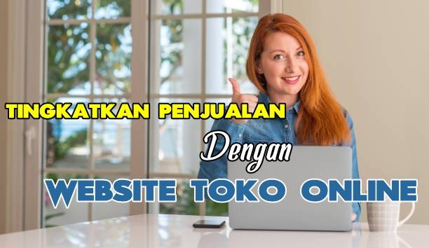 Website Toko Online Murah untuk Tingkatkan Penjualan Online