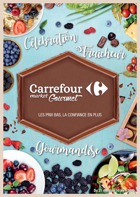 catalogue carrefour market gourmet mars avril 2019