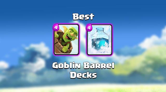 Kombinasi Deck Goblin Barrel Terkuat, Kumpulan Kombinasi Deck Goblin Barrel, Kumpulan Deck Goblin Barrel Terkuat, Terbaik, Contoh Deck Goblin Barrel.