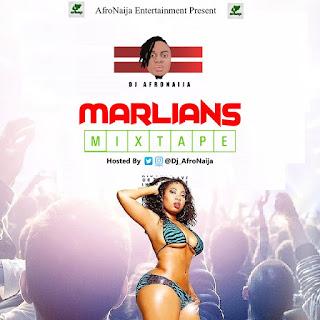Dj AfroNaija – Marlains Mixtape