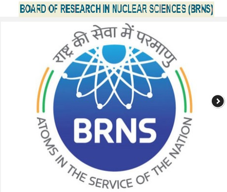 BOARD OF RESEARCH IN NUCLEAR SCIENCES (BRNS)