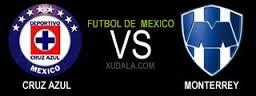 Cruz Azul vs Monterrey