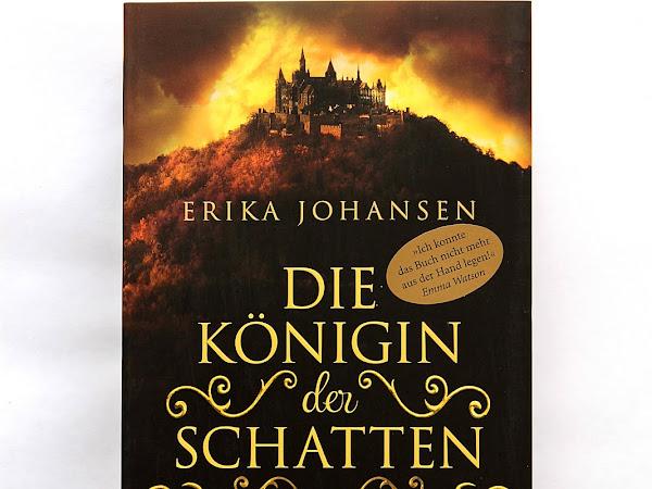 [Rezension] Die Königin der Schatten - Erika Johansen
