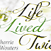 Book Blitz: Life Lived Twice by Sherrie Wouters