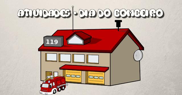 Atividades e desenhos para o dia do bombeiro prontos para imprimir e colorir