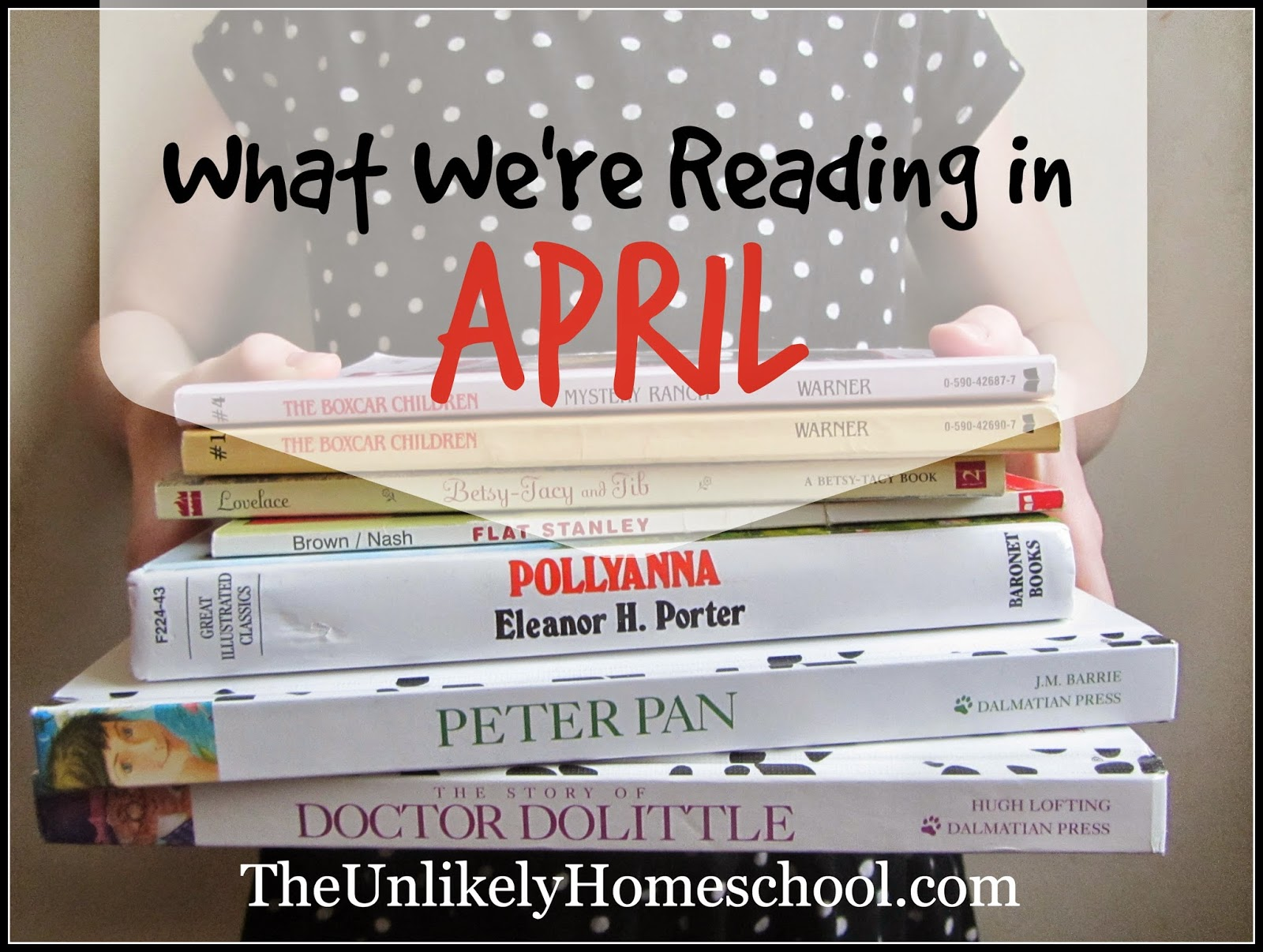 What We're Reading in April {The Unlikely Homeschool}