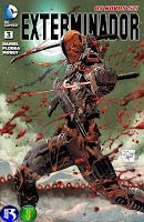 Os Novos 52! Exterminador #3