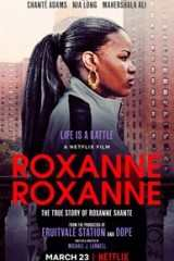 Roxanne Roxanne - Legendado