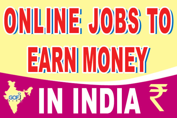 Online jobs in India to earn money from home without investment
