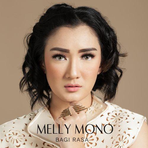 Melly Mono - Bagi Rasa