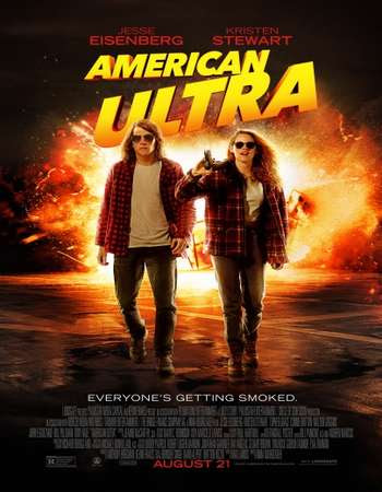 Poster Of American Ultra 2015 Full Movie In Hindi Dubbed Download HD 100MB English Movie For Mobiles 3gp Mp4 HEVC Watch Online