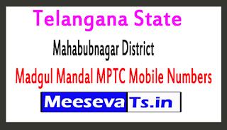 Madgul Mandal MPTC Mobile Numbers List Mahabubnagar District in Telangana State