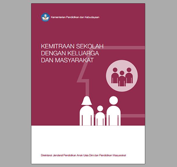 Panduan Kemitraan dengan Keluarga dan Masyarakat Kurikulum 2013