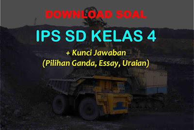Bank Soal IPS Kelas 4 SD Kunci Jawaban Kurikulum 2013