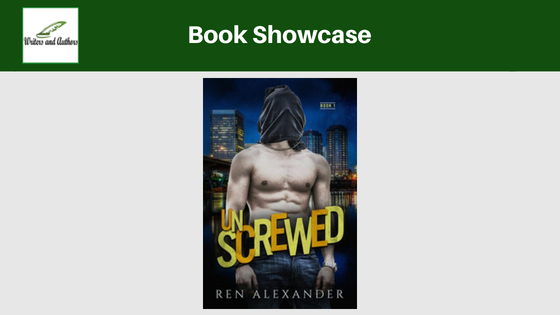 Book Showcase: Unscrewed by Ren Alexander. Includes giveaway!