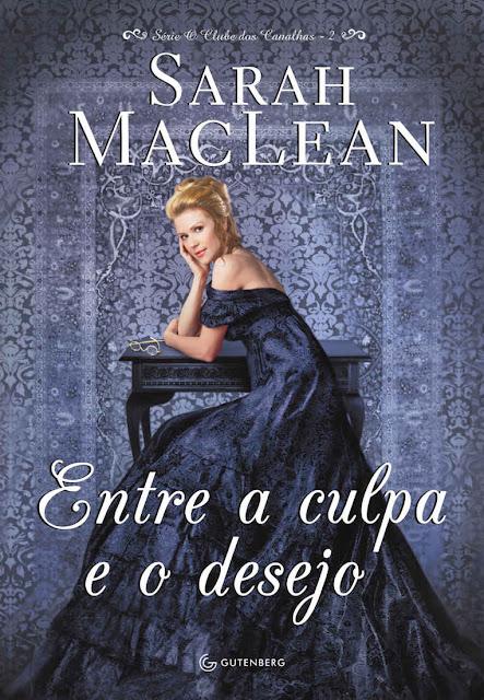 Entre a Culpa e o Desejo Sarah MacLean