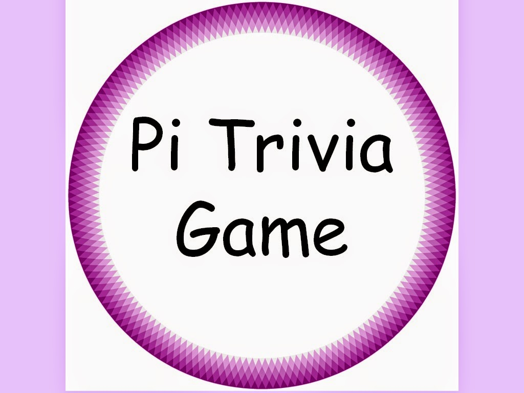 Student Survive 2 Thrive Pi Trivia Game Do You Know These Pi Fun Facts