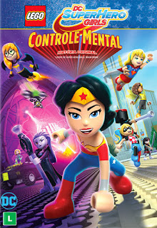 Lego DC Super Hero Girls: Controle Mental - DVDRip Dual Áudio