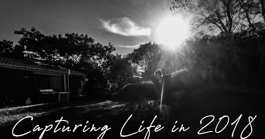 How I'll be 'Capturing Life' in 2018 | Photography