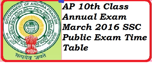http://www.paatashaala.in/2016/02/ap-10th-class-annual-exam-march-2016-ssc-public-supplementary-exam-time-table.html