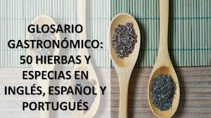 GLOSARIO GASTRONÓMICO: 50 HIERBAS Y ESPECIAS EN INGLÉS, ESPAÑOL Y PORTUGUÉS
