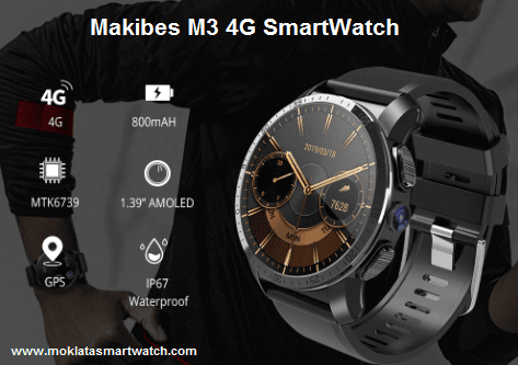 Makibes M3 4G SmartWatch Phone