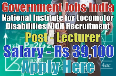 National Institute for Locomotor Disabilities NIOH Recruitment 2017