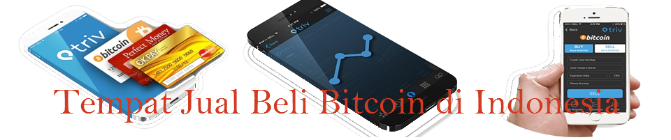Tempat, Jual,Beli, Bitcoin, di Indonesia