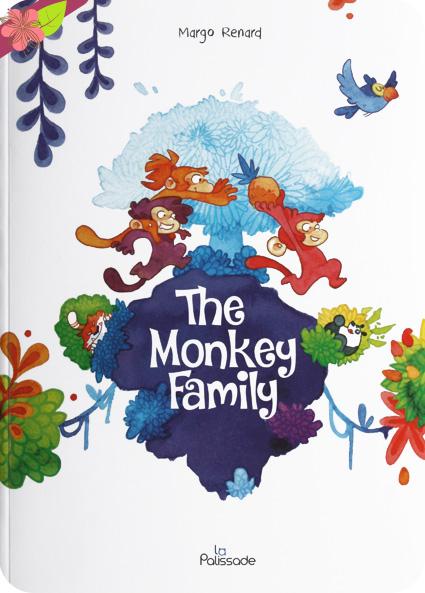 The Monkey Family de Margo Renard - éditions La Palissade