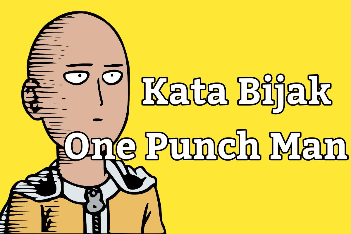 Kata Kata Bijak Anime One Punch Man Penambah Semangat CariUpdate