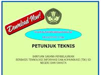 Download Petunjuk teknis Bantuan Sarana Pembelajaran Berbasis TIK SD Negeri dan Swasta Tahun 2016