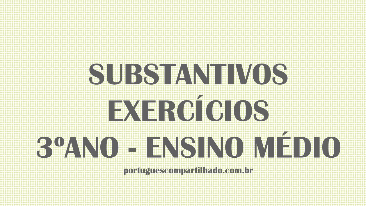 Portugu S Compartilhado Exerc Cios Sobre Substantivos Para 3 Ano  -> Atividades Com Substantivos Simples E Composto 4 Ano