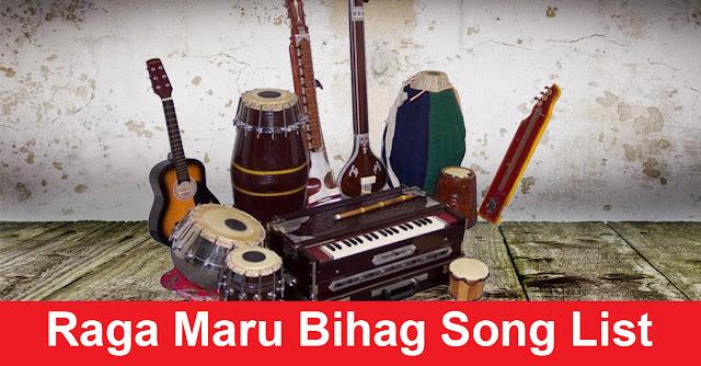 Raga Maru Bihag Song List