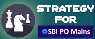 SBI PO Mains 2017 Exam Pattern & Strategy