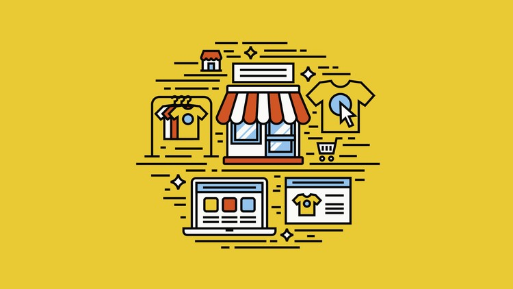 T-Shirt Drop-Shipping in 4 Easy Steps - Build Your Store - Udemy Course