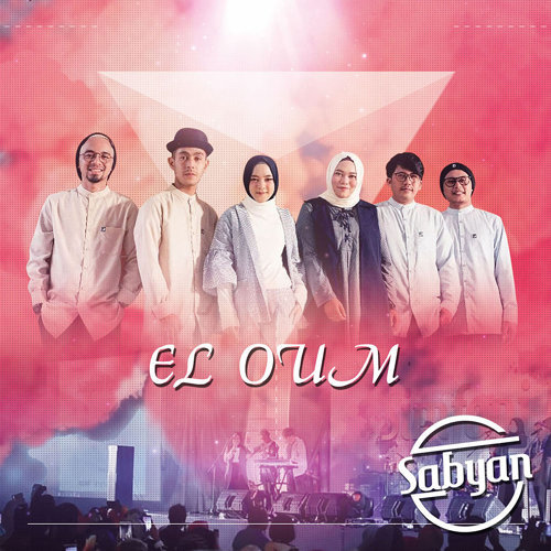 Lirik Lagu Sabyan - El Oum + English Translation