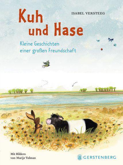 """Das Bücherboot: Von Hühnern und Hasen - Kinderbücher nicht nur für Ostern (+ Verlosung). """"Kuh und Hase"""" von Isabel Versteeg ist das ganze Jahr über ein tolles Vorlese-Buch mit süßen Geschichten vom Deich für Kinder."""