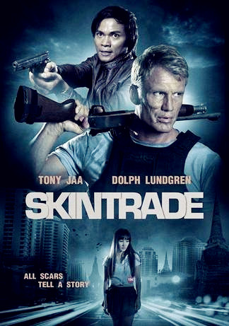 Sinopsis Film Skin Trade (Dolph Lundgren, Tony Jaa, Peter Weller)