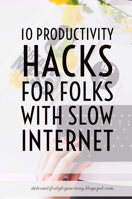 "A slow internet is not only a pain but also is a major contributor to our level of productivity. You may ask, "" How do I use my slow internet and still be productive?"" There are ways to get around it. Here are 10 to get you going."