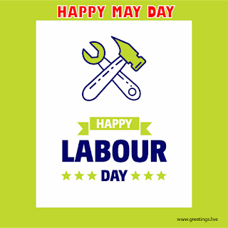 Happy May Day Happy Labour day greetings images