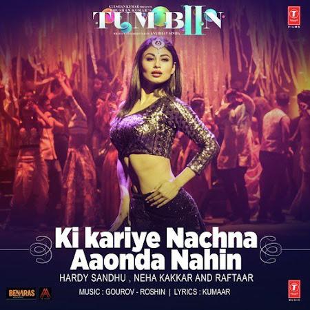 Ki Kariye Nachna Aaonda Nahin - Tum Bin 2 (2016)