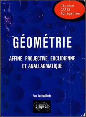 Télécharger Livre Gratuit Géométrie affine, projective, euclidienne et anallagmatique pdf