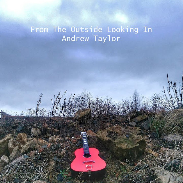 ANDREW TAYLOR - From the outside looking in 1