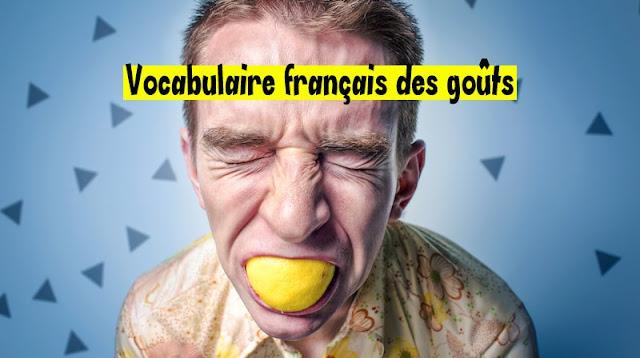 Vocabulaire français des goûts